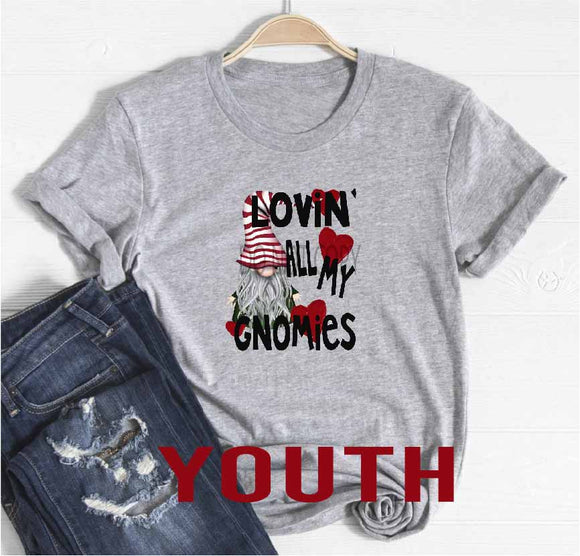*SOFT * LOVIN ALL MY GNOMIES YOUTH - 0292