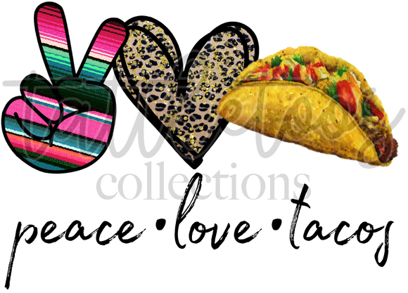 PEACE LOVE TACOS TF1