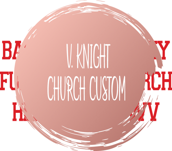 V. KNIGHT CHURCH CUSTOM