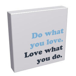 Do What You Love - Kandibox Canvas Art Prints and Designer Home Interiors