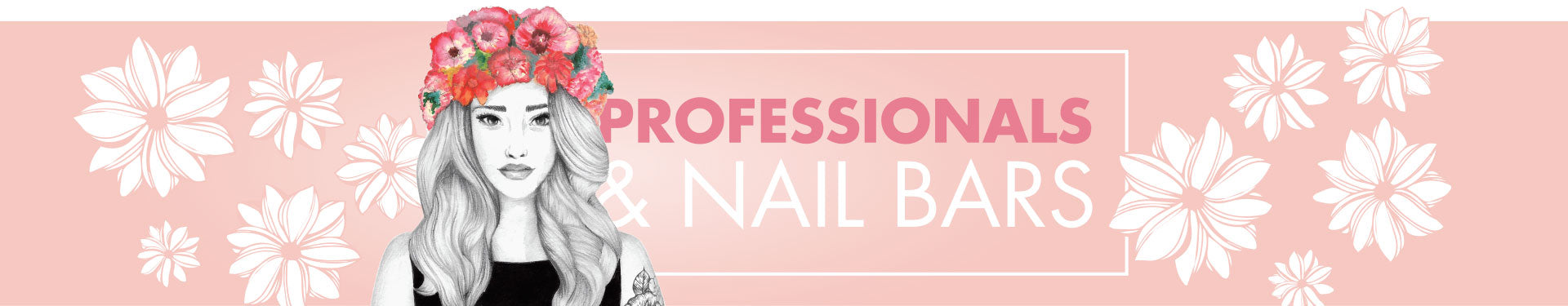 Contact us Professionals and Nail Bars