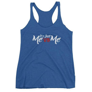 Its Just Me Vs - Racerback Tank Blue / Xs