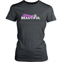 Strong Is Beautiful - Womens Tshirt District Shirt / Dark Gray Xs T-Shirt