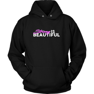 Strong Is Beautiful - Hoodie Unisex / Black S T-Shirt