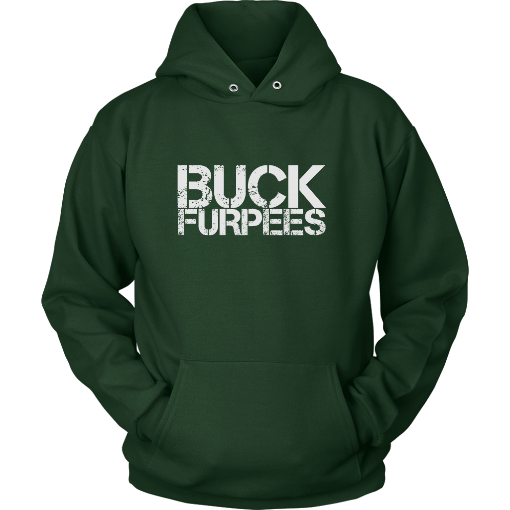 Buck Furpees - Hoodie Unisex / Dark Green S T-Shirt