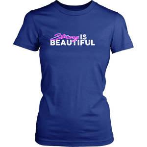 Strong Is Beautiful - Womens Tshirt District Shirt / Blue Xs T-Shirt