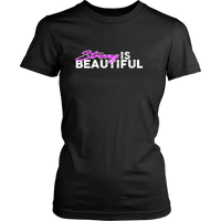 Strong Is Beautiful - Womens Tshirt District Shirt / Black Xs T-Shirt
