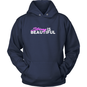 Strong Is Beautiful - Hoodie Unisex / Navy Blue S T-Shirt