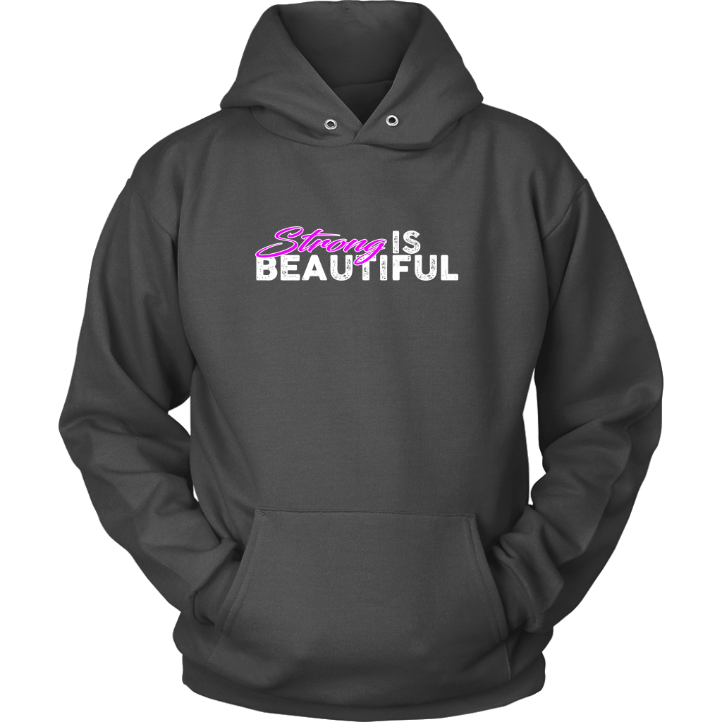 Strong Is Beautiful - Hoodie Unisex / Dark Gray S T-Shirt