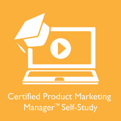 Certified Product Marketing Manager Self-Study Course, Online Exam and AIPMM Membership (Required for Exam)