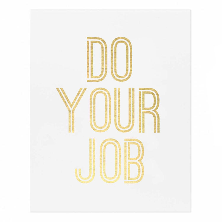 Do Your Job