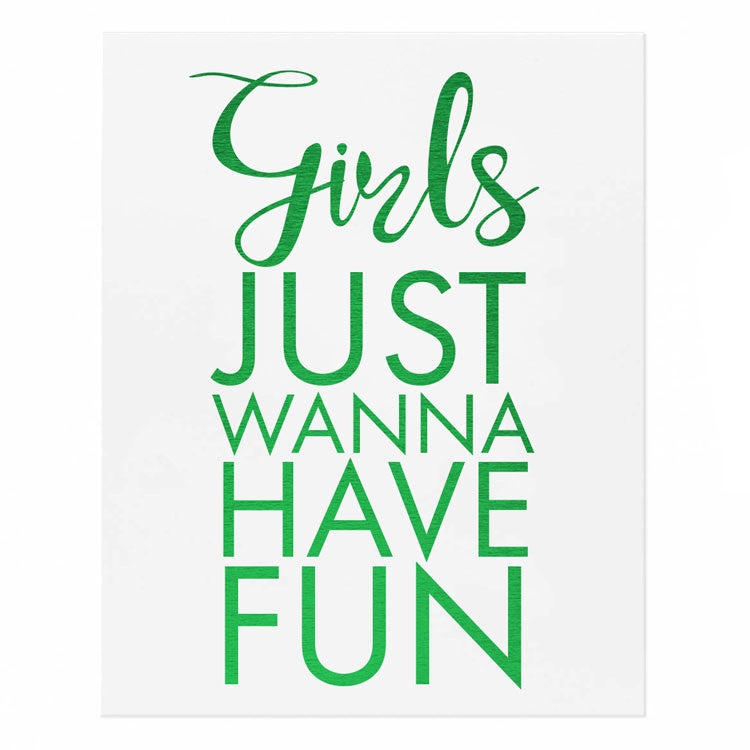 Girls Just Wanna Have Fun