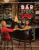 Bar Stool Yoga book cover image