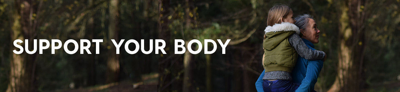 Support your body