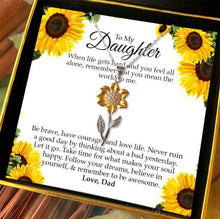 "Load image into Gallery viewer, ""To My Daughter, Love Dad"" Golden Sunflower Necklace Gift Set"