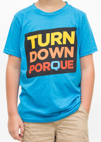 TURN DOWN PORQUE - YOUTH (B)