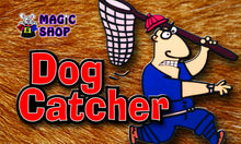 Dog Catcher by Dave Schneider
