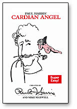 Cardian Angel trick by Paul Harris and Mike Maxwell