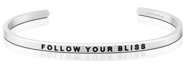 """Follow Your Bliss"" MantraBand"