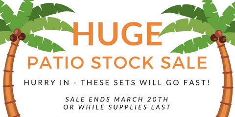 PATIO STOCK SALE