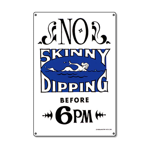 No Skinny Dipping Before 6PM Sign - Pool Baron