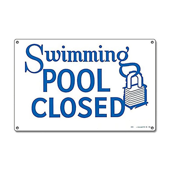 Pool Closed Sign - Pool Baron