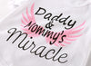 Daddy & Mommy's Miracle