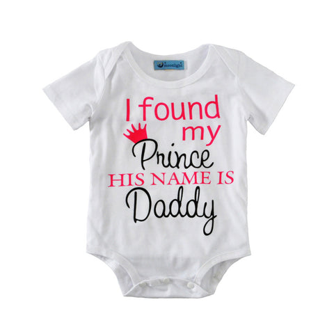 """I Found My Prince, His Name is Daddy"" Onesie"
