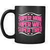 Super Mom, Super Wife, Super Tired MUG