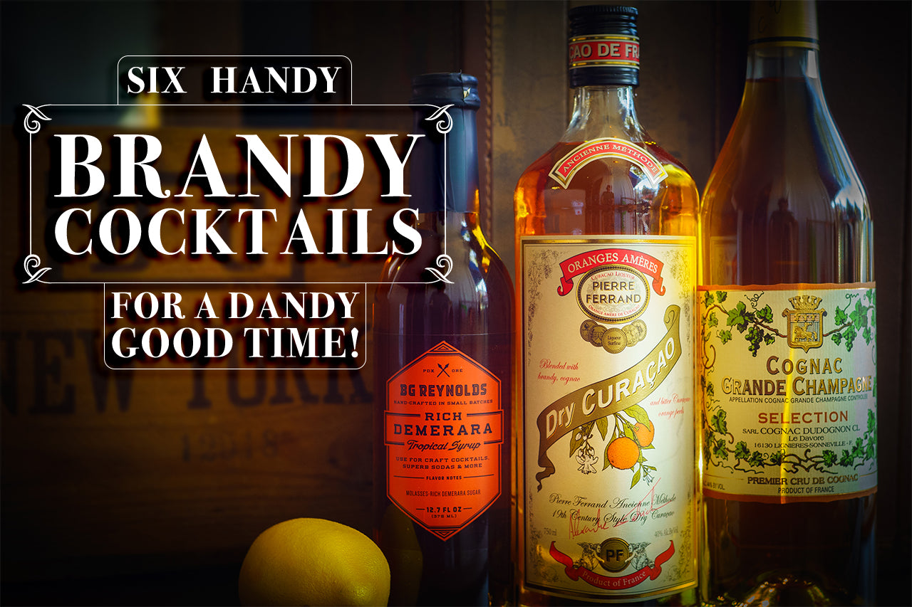 6 Handy Brandy Cocktails for a Dandy Good Time