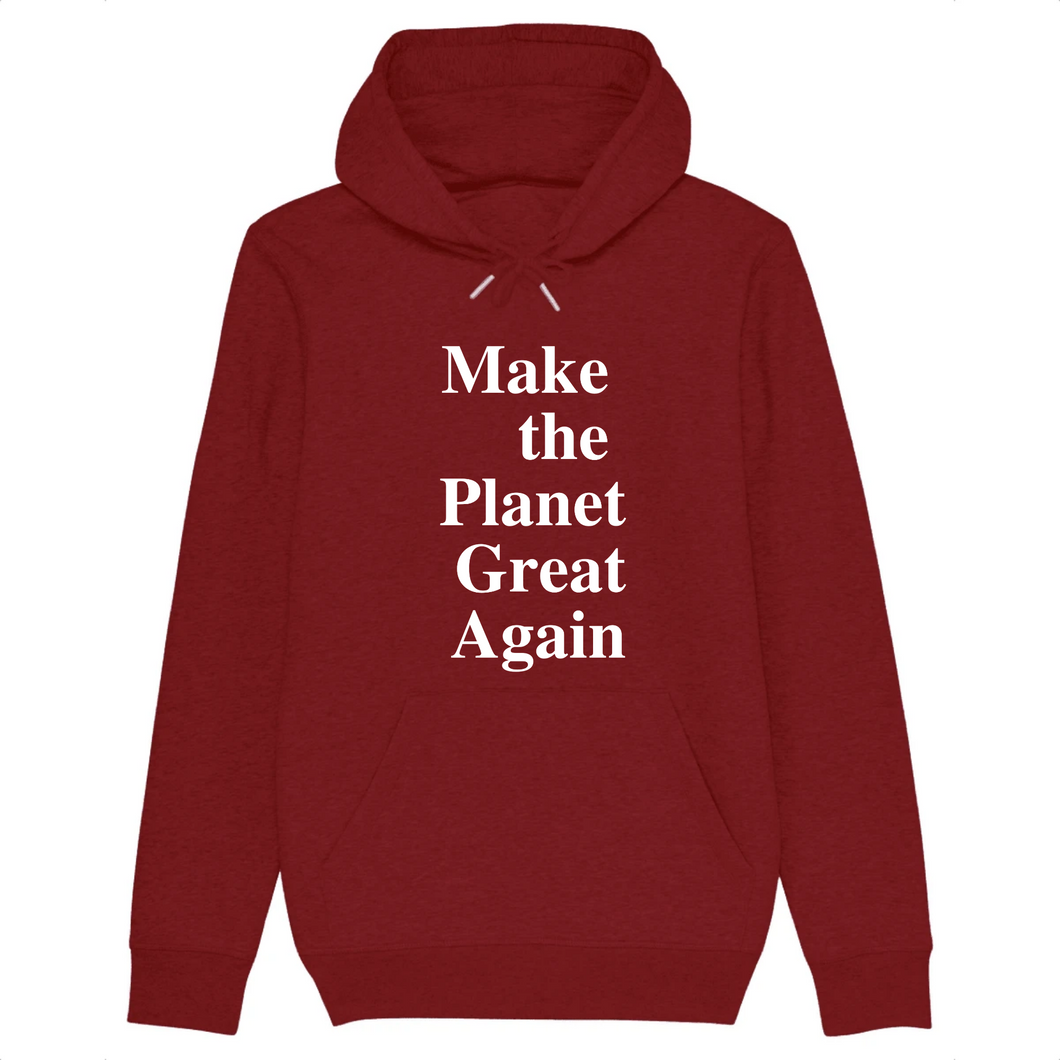 Make the Planet Great Again Organic cotton Hoodie