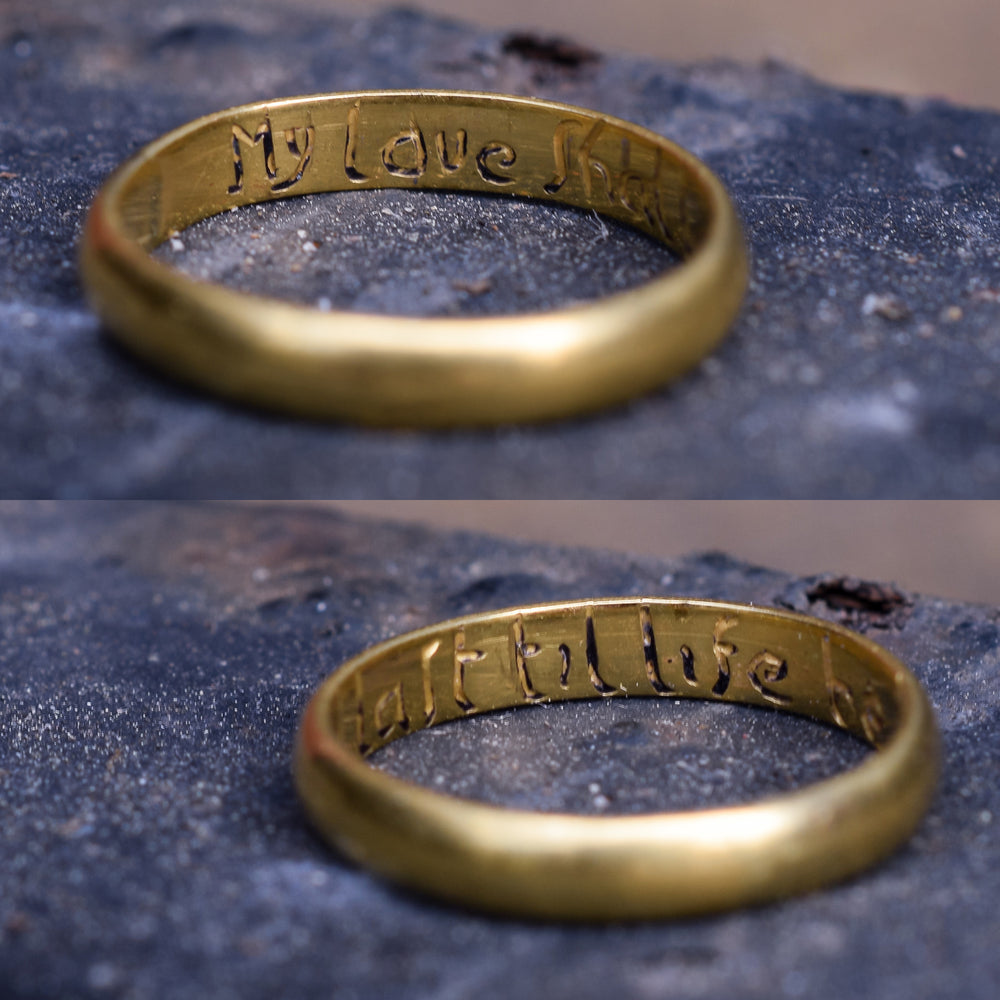 18th Century Gold Posy Ring My Love Shall Last Til Life Be Past