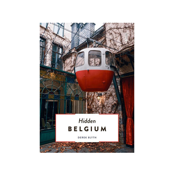 The 500 Hidden Secrets of Belgium