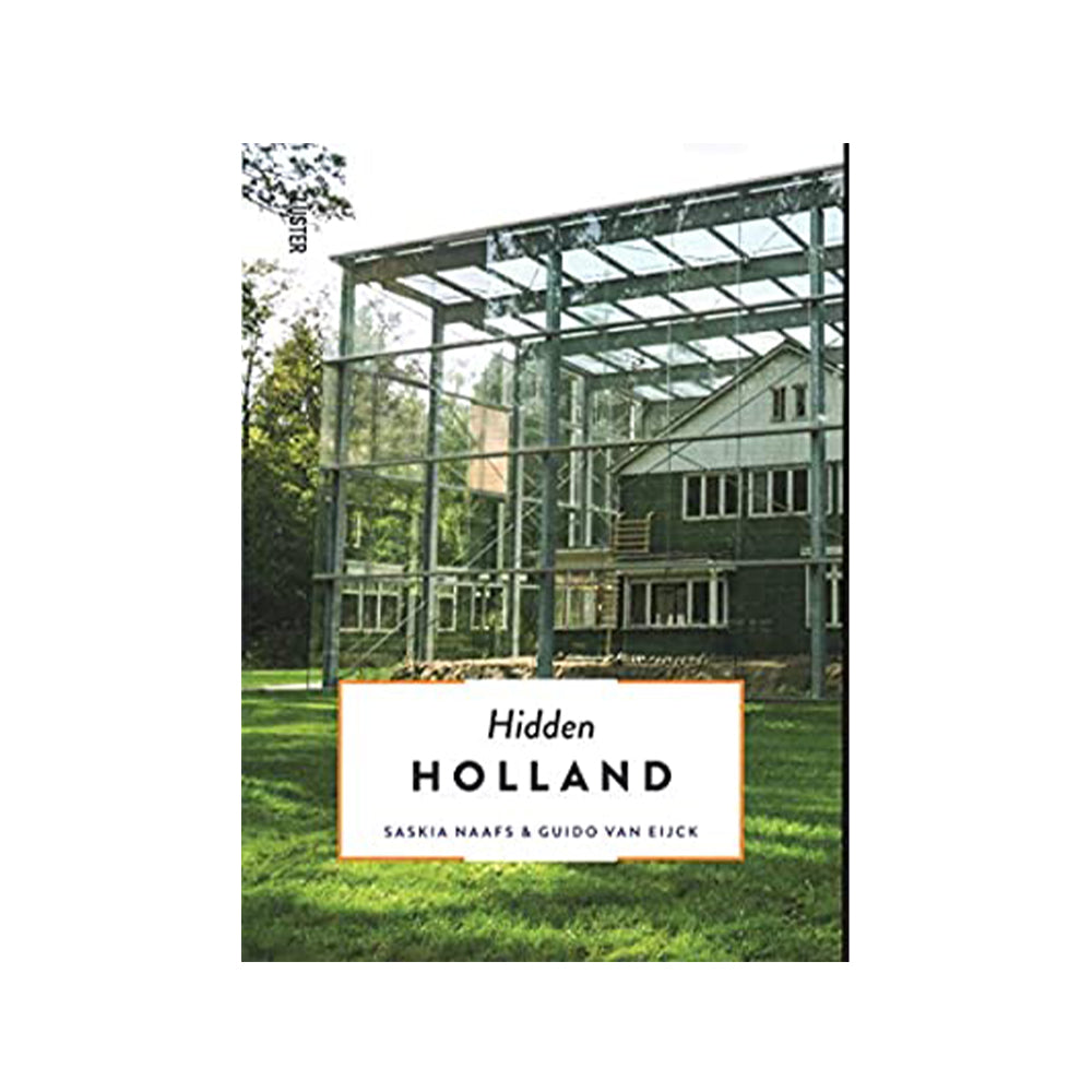 The 500 Hidden Secrets of Holland