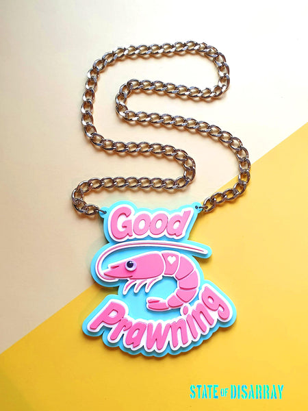 State of Disarray Arylic laser cut statement necklace with 'good prawning' design