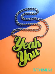 Yeah You - Choose your colours - Statement Acrylic Necklace