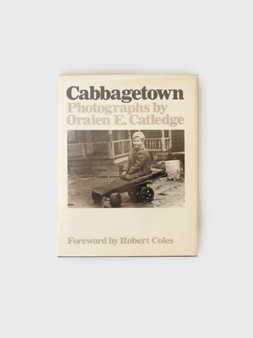 Cabbagetown by Oraine E. Catledge