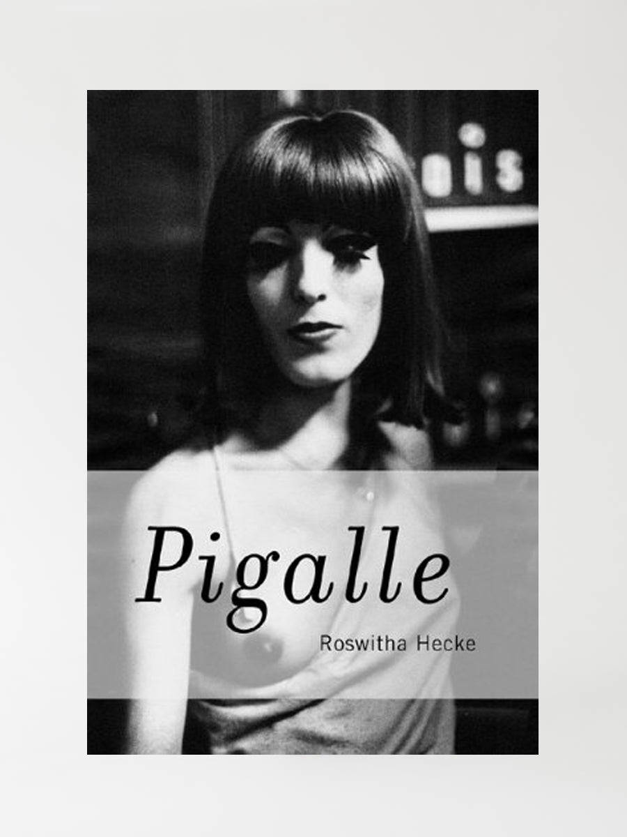 Pigalle by Roswitha Hecke