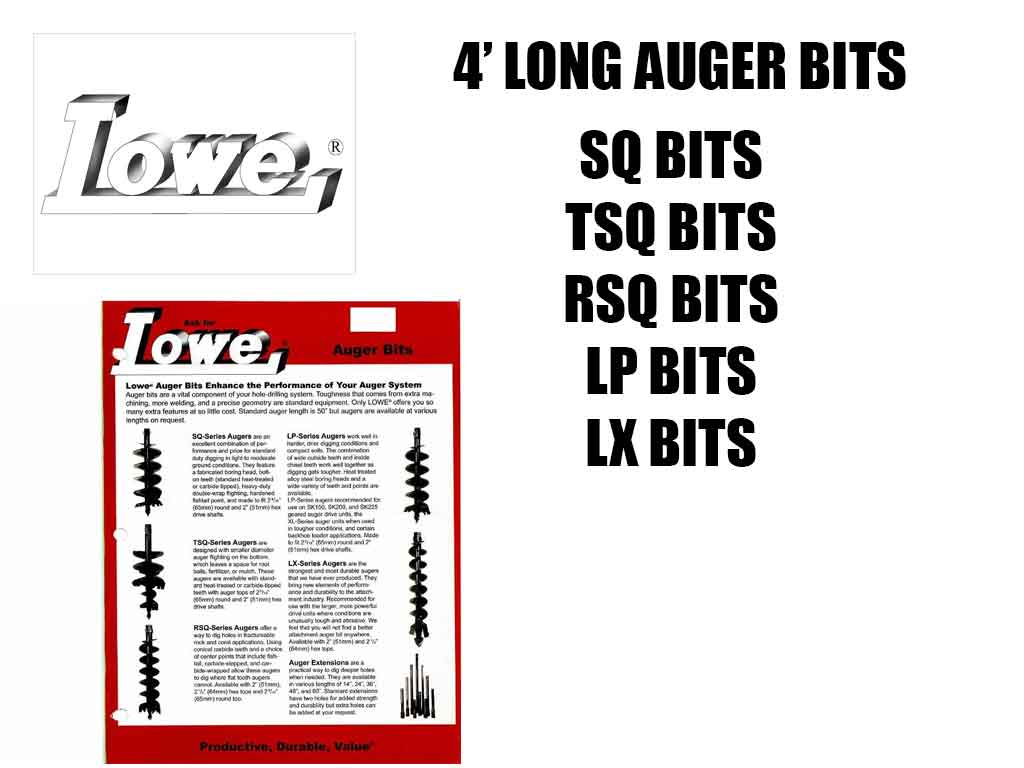 LOWE AUGER BITS (SSL)(CTL)(EXC)(ML)