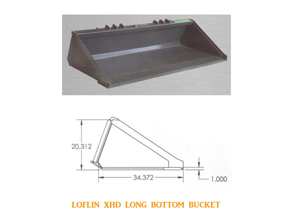 LOFLIN LOW PROFILE LONG BOTTOM BUCKET EXTRA HEAVY DUTY (SSL)(CTL)