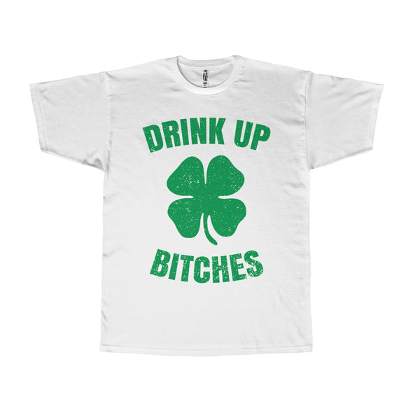 Drink Up B*tches Unisex T-shirt
