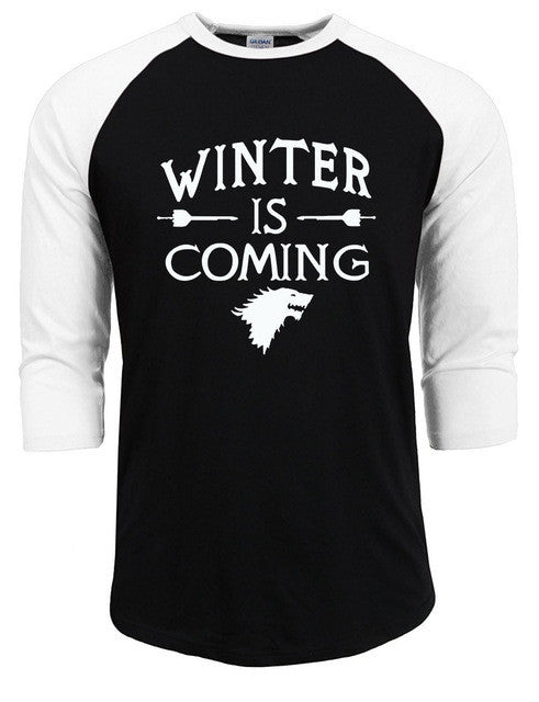 Winter is Coming  - Baseball Tee