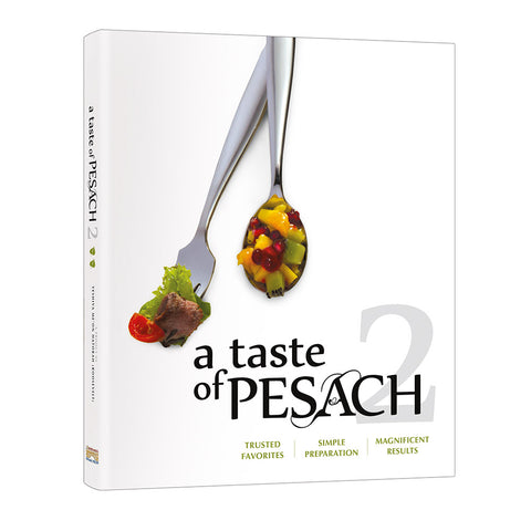 A Taste of Pesach 2 Cookbook