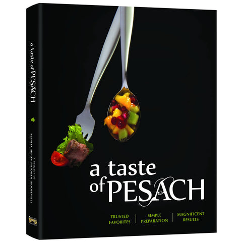 A Taste of Pesach, Over 150 Recipes