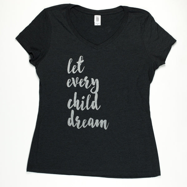 Let Every Child Dream Women's T-Shirt