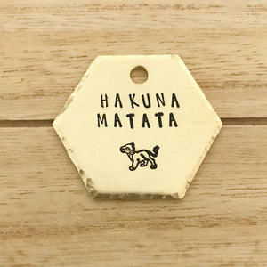 Hakuna Matata- Fandom Series - Copper Paws Dog Tags