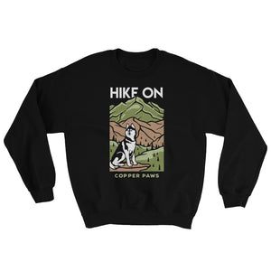 Hike On Sweatshirt - Copper Paws Dog Tags