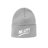 "Be Lit Beanie in Charcoal Grey, ""Be Lit!"" EmbroideryBe Lit Brandbelitbrand"