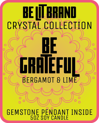 Be Lit Crystal Collection 5oz Candle, Be Grateful!