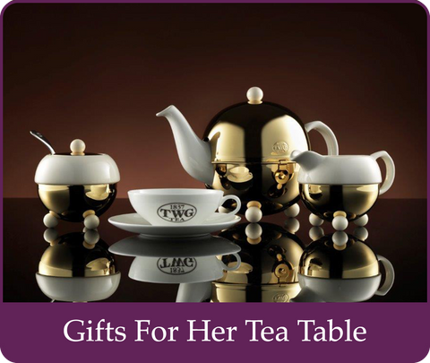 Gifts For Her Tea Table